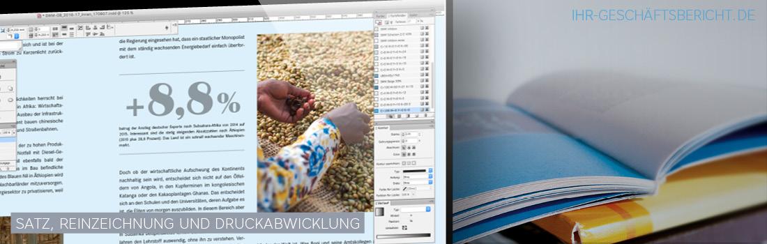 Wir bieten Ihnen den Satz, Reinzeichnung und Druckabwicklung von Print-Geschäftsberichten.